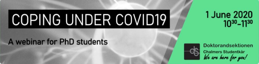 Coping under COVID19 - Webinar for Chalmers PhDs